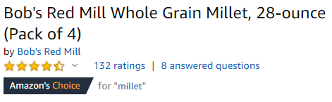 Bob's Red Mill Whole Grain Millet is an Amazon's Choice product.