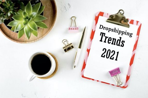 clipboard that reads dropshipping trends 2021